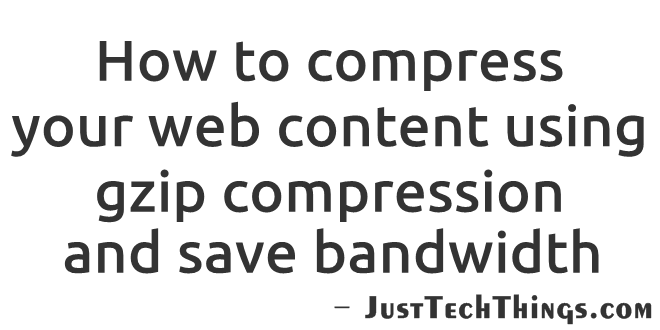enable gzip compression to save bandwidth